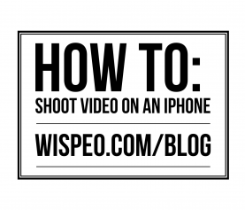 How to: Shoot Video on an iPhone